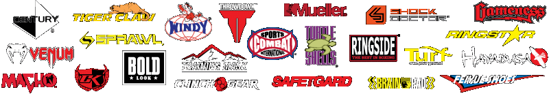 Some of the brands we carry in our store: Century, Tiger Claw, Sprawl, Bold Look, Windy, Combat Sports, Hayashi, Brain Pad, Atama, Macho, Shock Doctor, Gameness, Hayabusa, Jaco, Safe-T-Gard, RingStar, clinch gear, Venum, feiyue, Contract Killer, Turtle-Shells, Turf Shoes, Mueller, Ringside,Throwdown